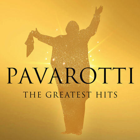 Luciano Pavarotti: The Greatest Hits