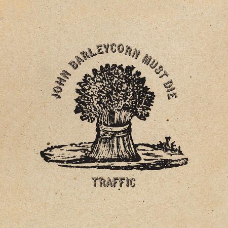Traffic: John Barleycorn Must Die: Vinyl Reissue