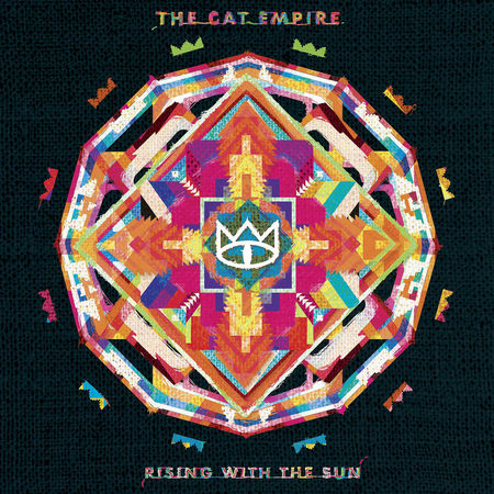 The Cat Empire: Rising With The Sun