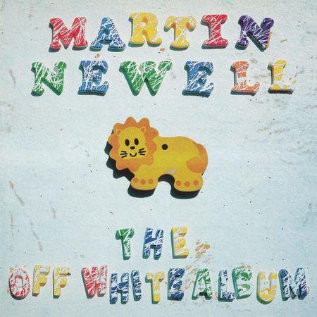 Martin Newell: The Off White Album: Limited Edition White Vinyl LP