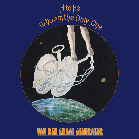 Van Der Graaf Generator: He To He Who Am The Only One