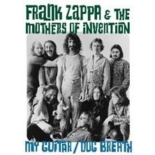 Frank Zappa: My Guitar / Dog Breath