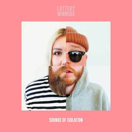 The Lottery Winners: Sounds of Isolation: Signed CD