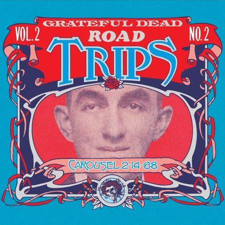 Grateful Dead: Road Trips Vol. 2 No. 2—Carousel 2-14-68 (2-CD Set)