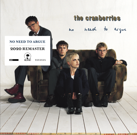 The Cranberries: No Need To Argue: CD