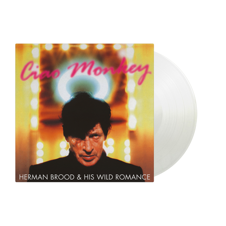 Herman Brood: Ciao Monkey (Expanded): Limited Edition White Vinyl