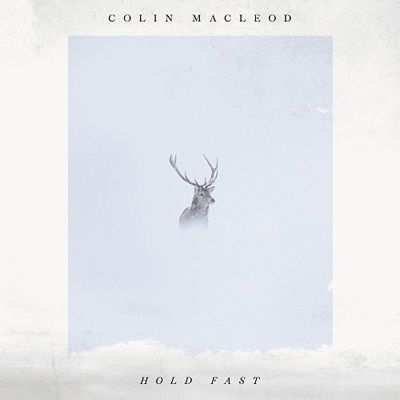 Colin Macleod: Hold Fast: CD