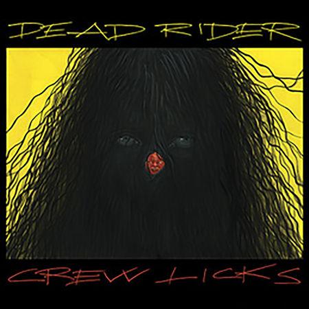 Dead Rider: Crew Licks