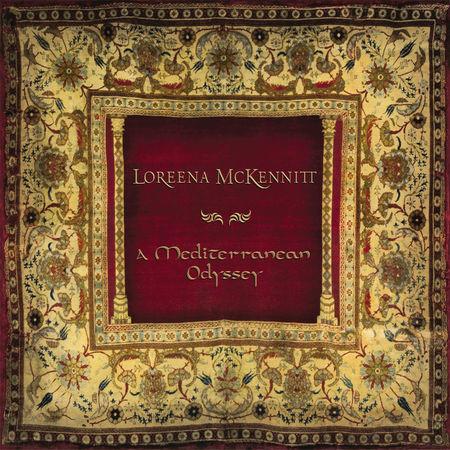 Loreena McKennitt: A Mediterranean Odyssey