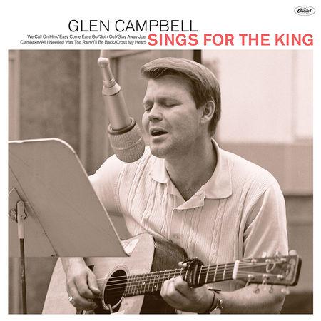 Glen Campbell: Glen Sings For The King