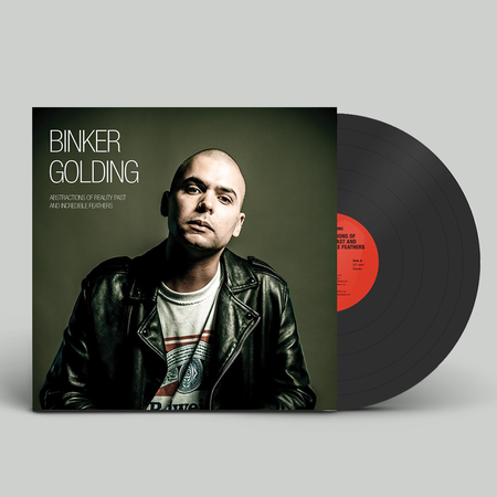 Binker Golding: Abstractions of Reality Past and Incredible Feathers: Exclusive Signed Vinyl