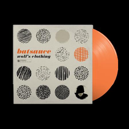 Batsauce: Wolf's Clothing (Tangerine Vinyl LP)