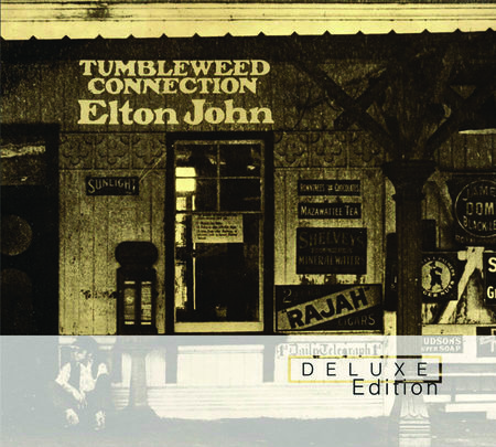 Elton John: Tumbleweed Connection (Deluxe Edition)