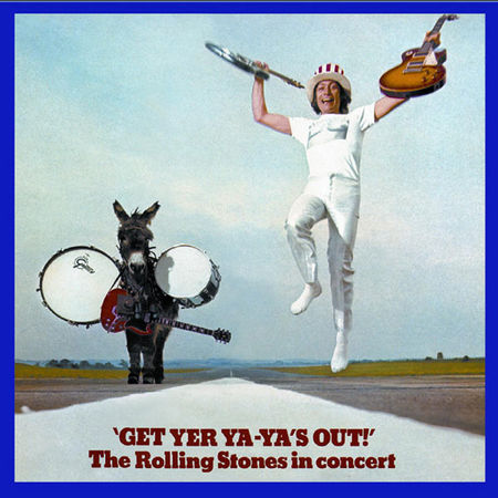 The Rolling Stones: Get Yer Ya Ya's Out