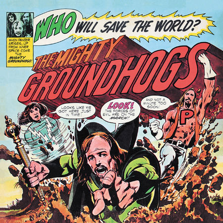 The Groundhogs: Who Will Save The World: CD