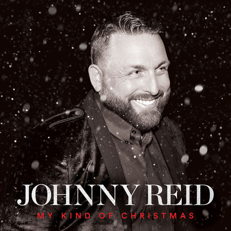 Johnny Reid : My Kind of Christmas