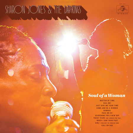 Sharon Jones & The Dap-Kings: Soul Of A Woman