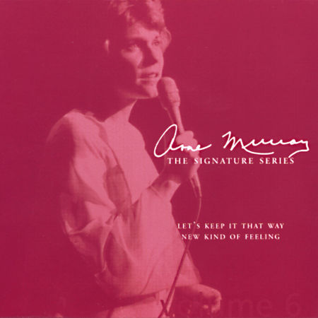 Anne Murray: Let's Keep It That Way/ New Kind Of Feeling