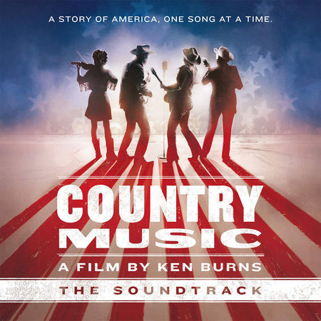 Various Artists: Country Music - A Film by Ken Burns: Original Soundtrack