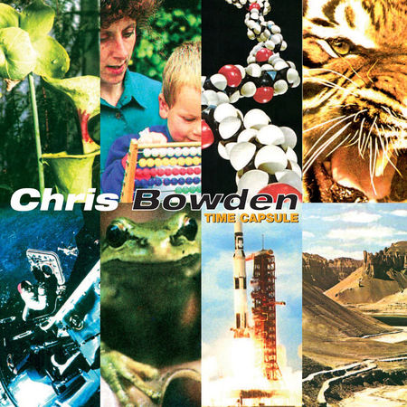 Chris Bowden: Time Capsule