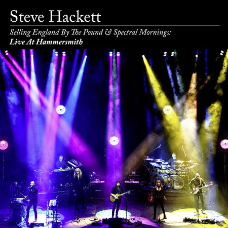 Steve Hackett: Selling England By The Pound & Spectral Mornings, Live At Hammersmith: Limited 2CD + Blu-Ray Digipak