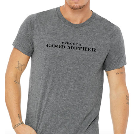 Jann Arden: Good Mother Tee - Small
