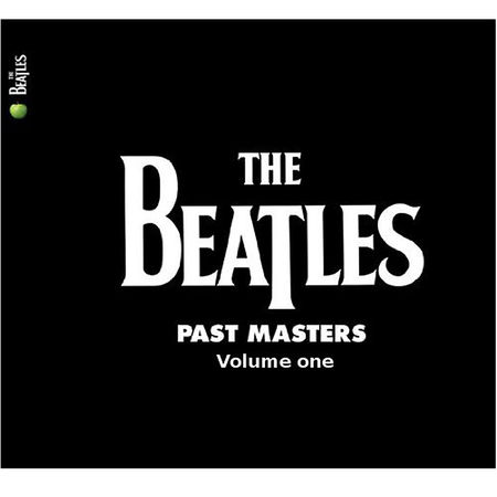 The Beatles: Past Masters 1 & 2: Remastered
