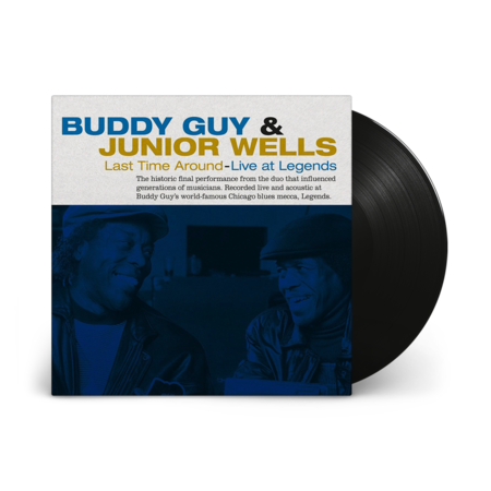 Buddy Guy And Junior Wells: Last Time Around - Live At Legends
