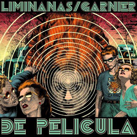 The Liminanas / Laurent Garnier : De Pelicula: CD