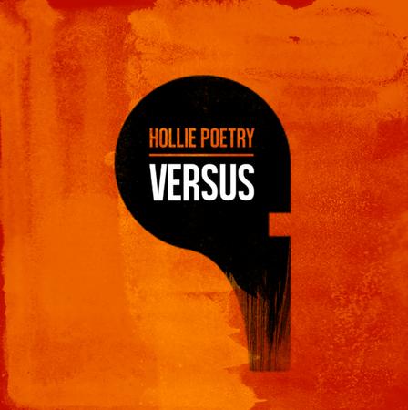 Hollie Poetry: Versus