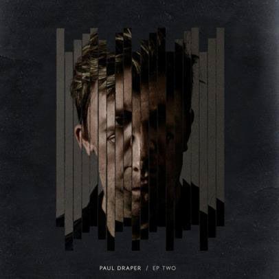 Paul Draper: EP Two