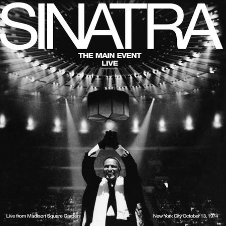 Frank Sinatra: The Main Event Live