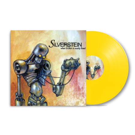 Silverstein: When Broken Is Easily Fixed: Limited Edition Yellow Vinyl LP