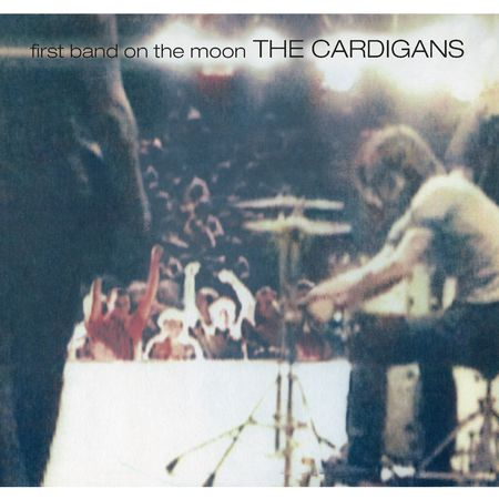 The Cardigans: First Band On The Moon (LP)