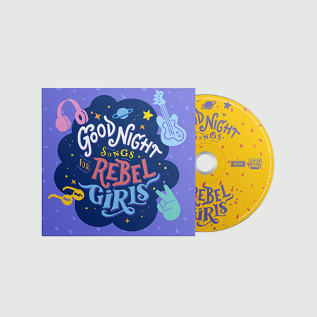 Rebel Girls: Goodnight Songs For Rebel Girls: Exclusive Signed
