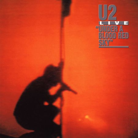 U2: Under A Blood Red Sky