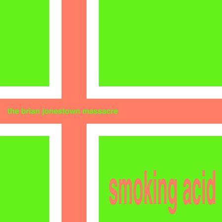Brian Jonestown Massacre: Smoking Acid: Pink Vinyl