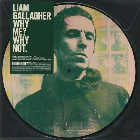 Liam Gallagher: Why Me? Why Not. Limited Edition Picture Disc