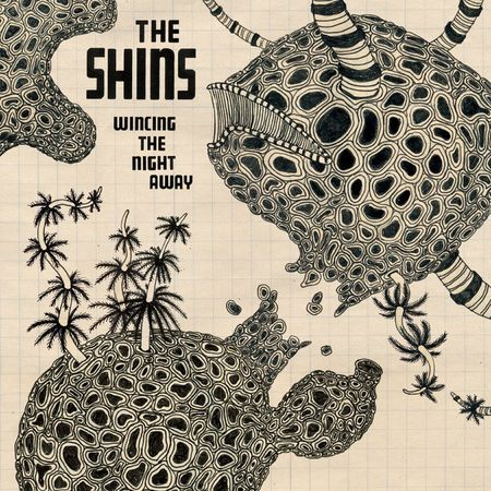 The Shins: Wincing The Night Away
