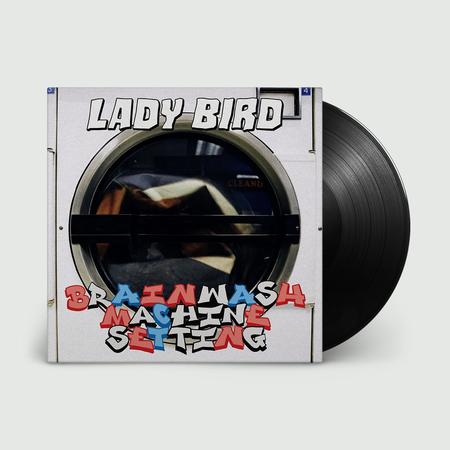 Lady Bird: BRAINWASH MACHINE SETTING