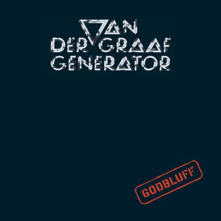 Van Der Graaf Generator: Godbluff
