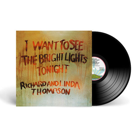 Richard and Linda Thompson: I Want To See The Bright Lights