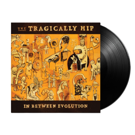 The Tragically Hip: In Between Evolution (LP)