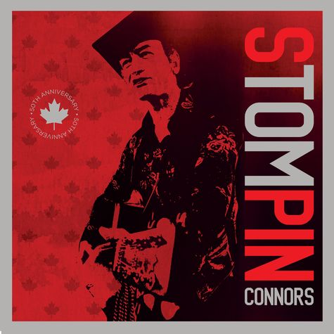 Stompin' Tom Connors: 50th Essential