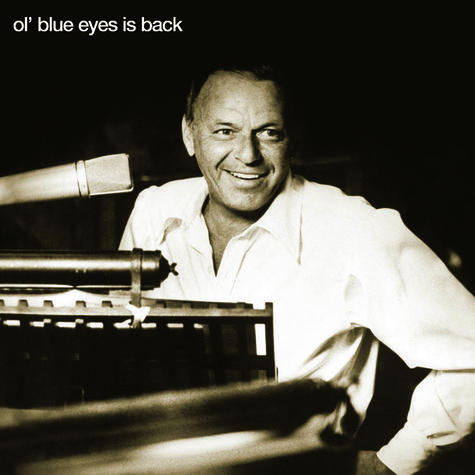 Frank Sinatra: Ol Blue Eyes Is Back