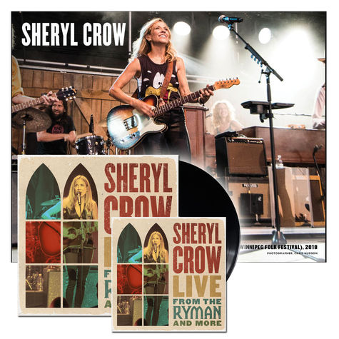Sheryl Crow: Live From The Ryman & More (Exclusive 2CD + 4LP with signed litho!)
