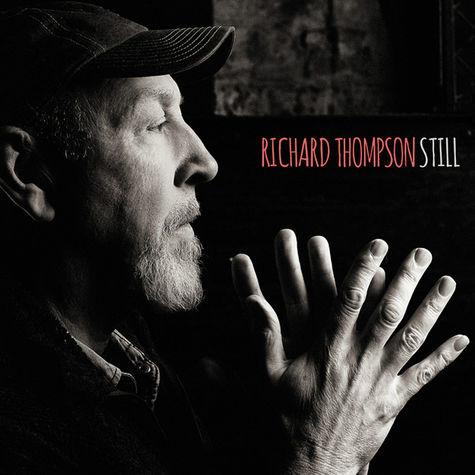 Richard Thompson: Still (2CD Deluxe)