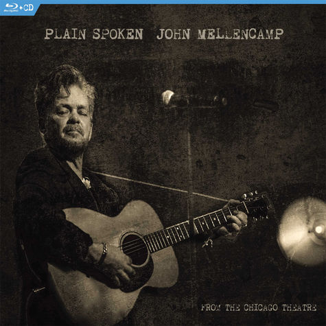 John Mellencamp: Plain Spoken: From The Chicago Theatre (Blu-Ray + CD)