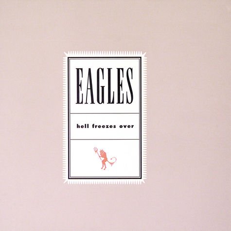 The Eagles: Hell Freezes Over (CD)