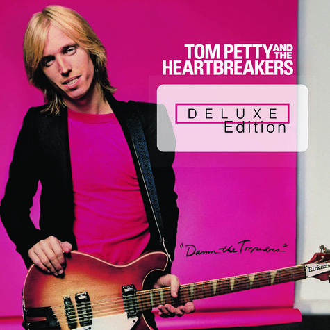 Tom Petty: Damn The Torpedoes (Deluxe Edition)